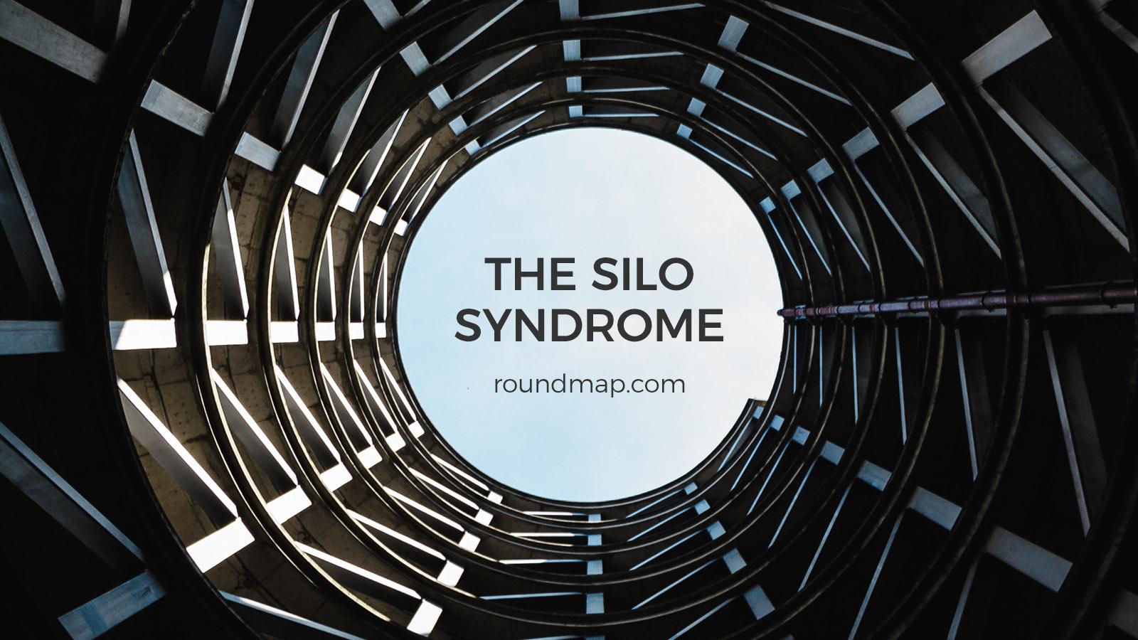 The Silo Syndrome